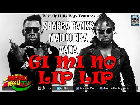 Shabba Ranks x Mad Cobra x Vada - Gi Mi No Lip Lip (Electrik Rasta Album) ▶Dancehall 2016