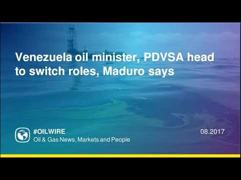 Venezuela oil minister, PDVSA head to switch roles, Maduro says