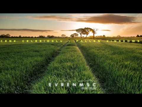 Cenk Celebioglu - Fallen Kingdoms (Mystic, featuring Cello)