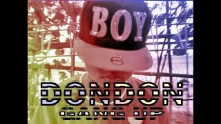 dondon gang up (parody)