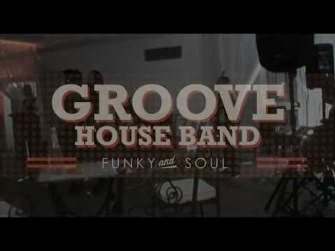 Groove House Band - Live 2016