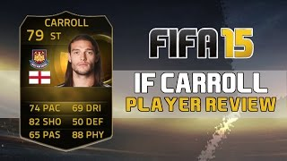 IF CARROLL Player Review + Goals - Fifa 15 Ultimate Team