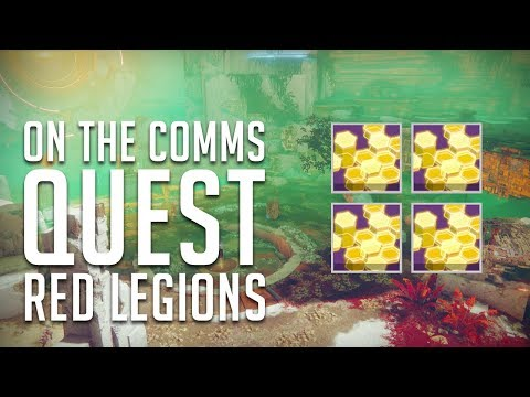 On The Comms Quest - Red Legions Guide   Destiny 2