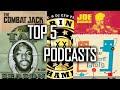 Top 5 Hip Hopurban Podcasts | Combat Jack | Drink Champs | The Brilliant Idiots