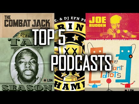 Top 5 Hip Hop/Urban Podcasts | Combat Jack | Drink Champs | The Brilliant Idiots