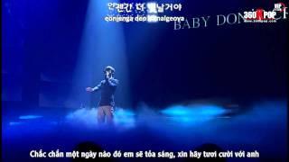 Vietsub + KaraPerf Daesung   Baby Don t Cry {Big Show 2011}{VIP TEAM}360kpop