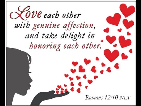 Romans 12 Verses 9 thru 21 Love in Action with Rob Chassner