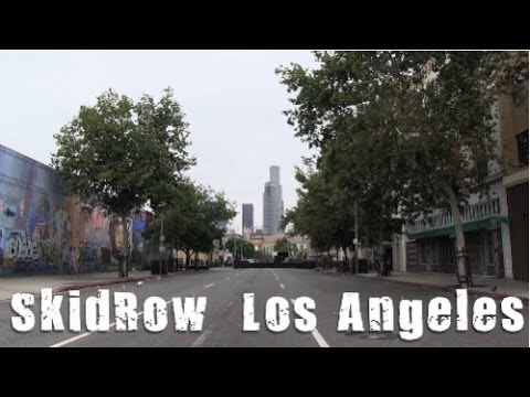 "SKID ROW ""Downtown Los Angeles"" - YouTube"