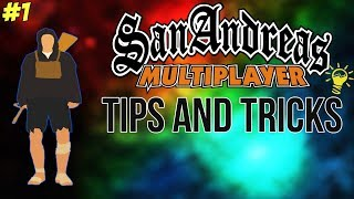 SAMP - TIPS AND TRICKS