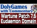 Wartune Patch 7.6 - New EUDAEMON DOMAIN Playthrough