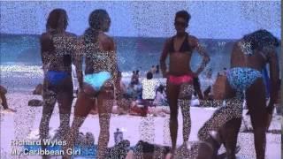 Richard Wyles Music ~ My Caribbean Girl