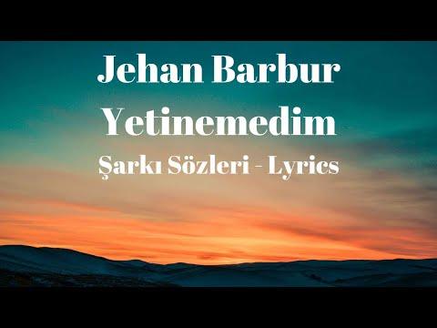 Yetinemedim (Şarkı Sözleri) Lyrics - Jehan Barbur