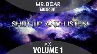 Mr.Bear - Shut Up And Listen! vol.1