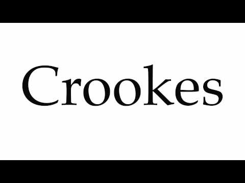 How to Pronounce Crookes