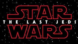 STAR WARS 8: THE LAST JEDI Title Teaser (2017)