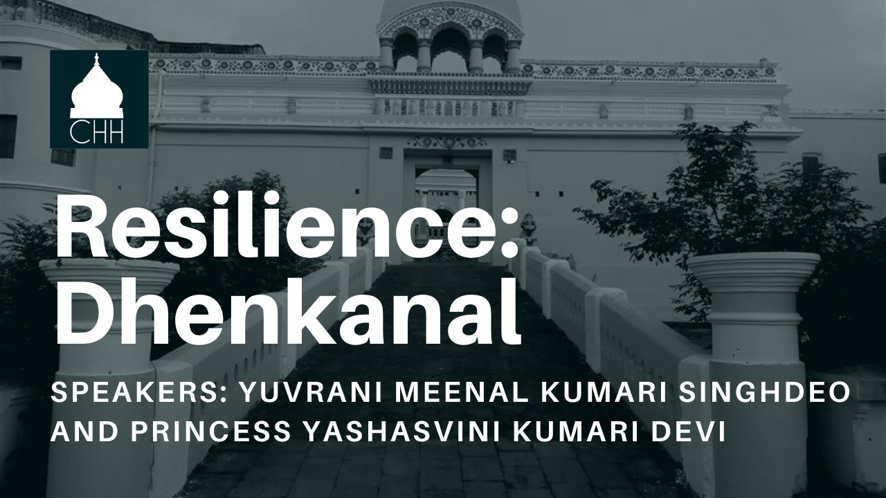 Resilience: Historic Houses of India and Their Custodians with Yuvrani Meenal & Princess Yashasvini