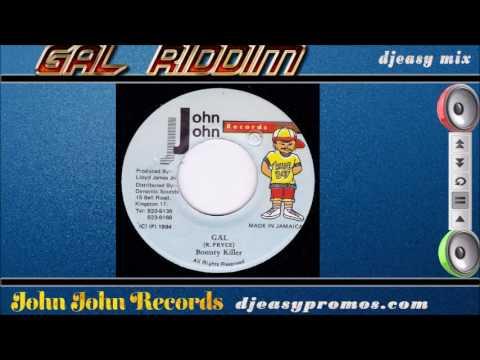 Gal Riddim Mix 1994  (John John Records) Mix by djeasy