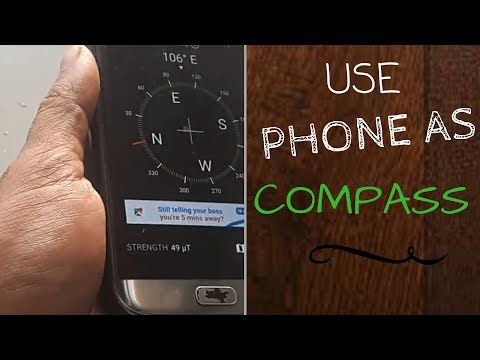 HOW TO USE YOUR PHONE AS A COMPASS