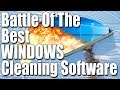 Battle Of The Best Cleaning Software For Windows 2017 | Which One Can Find The Most Junk?