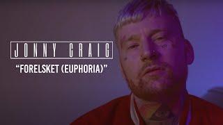Jonny Craig - Forelsket (Euphoria) (Music Video)