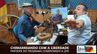 Chimarreando com a Liberdade | 07/02/2020 | Rádio Liberdade ao vivo