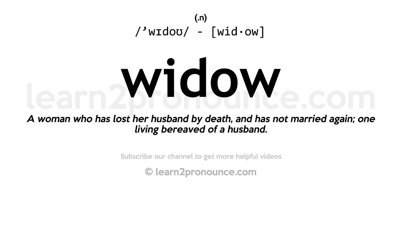 How to pronounce Widow  English pronunciation