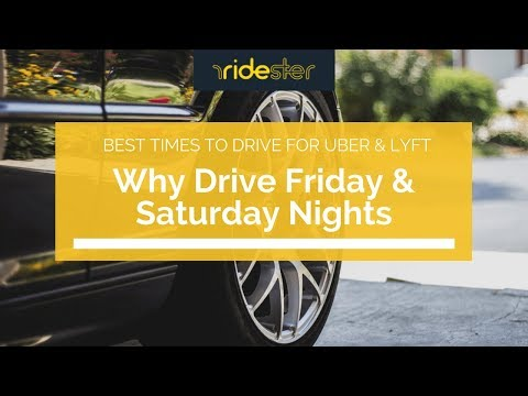 The Best Times to Drive for Uber: Friday & Saturday Nights