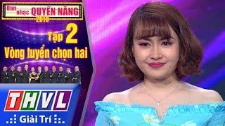 THVL | Ban Nhạc Quyền Năng Mùa 2 – Tập 2[2]: Rừng Chưa Thay Lá - Hoàng Hoa