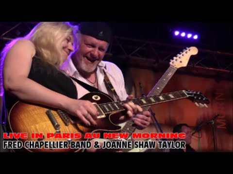 FRED CHAPELLIER BAND & JOANNE SHAW TAYLOR AU NEW MORNING PARIS LE 27 AVRIL 2015