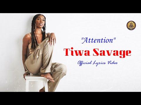 Tiwa Savage  - Attention - (Official Lyrics Video)