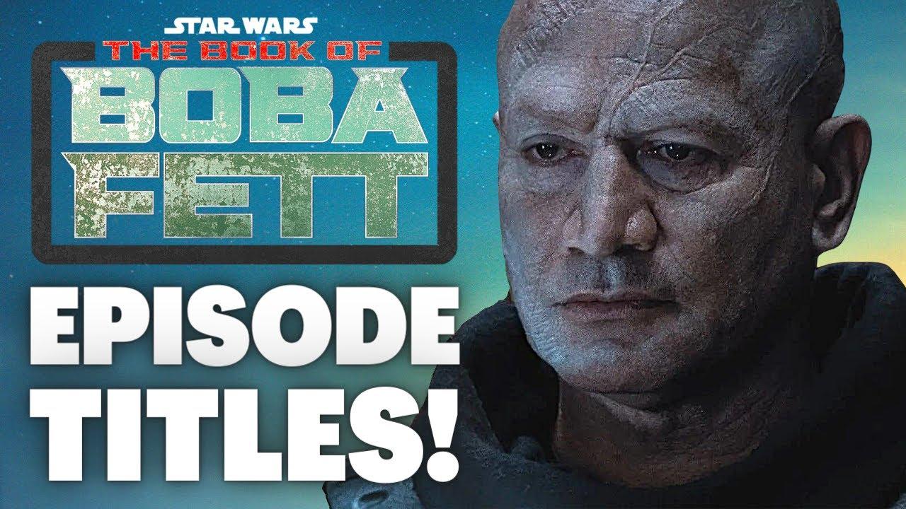 Download The Book of Boba Fett Episode Titles & Details RUMOR! (Star Wars News)