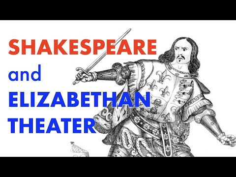 Elizabethan theater: Shakespeare and The Globe (rev.)