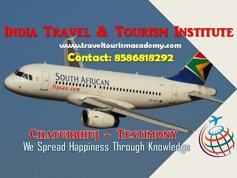 India Travel and Tourism Institute (I. T. T. I) - Chaturbhuj Testimony