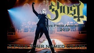 Ghost live at Afas Amsterdam 5-02-2019 - Full Show -