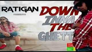Ratigan - Down Inna The Ghetto - Brixton Music Group - July 2014
