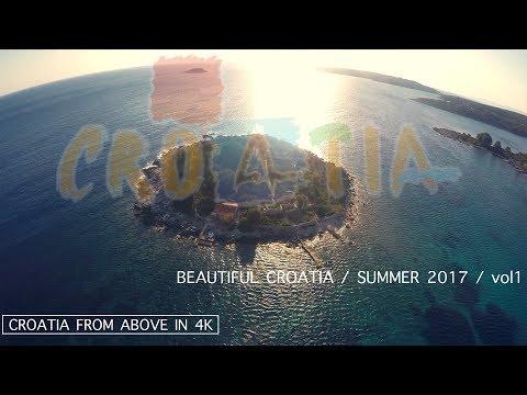 Beautiful Croatia | Summer 2017 | Visit Croatia | Hrvatska | Aerial video | 4K