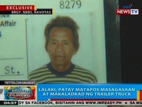 BP: Lalaki, patay matapos masagasaan at makaladkad ng trailer truck sa Navotas
