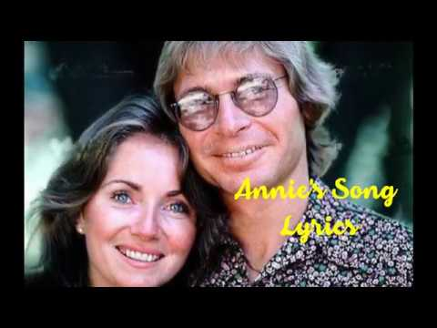 Annie's Song Lyrics -John Denver