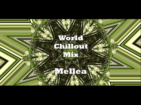 Mellea - World Music Chillout Mix (Handpan & Tongue Drum)