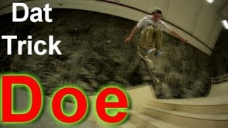 WTF 360 Hardflip down stairs!!! Dat Trick Doe #3