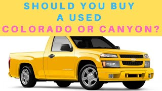 Chevy Colorado / GMC Canyon Buyer's Guide (355 Series Common Problems, Options, Engines)