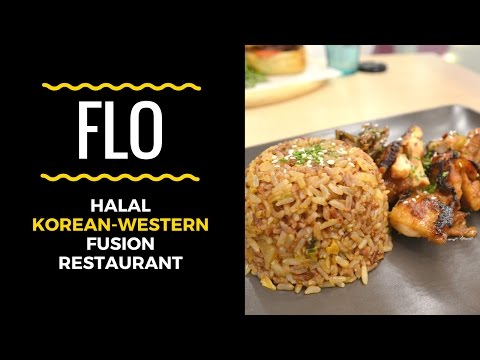 Must-Try Halal Korean-Western Fusion Restaurant in Singapore | Flo-Food Lovers Only!