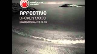 Affective - Broken Mood (Domased Electronica Remix) - Mistique Music