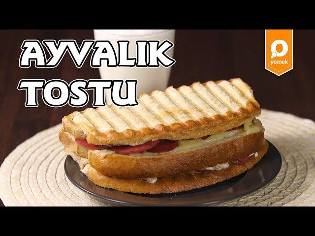 Ayval?k Tostu Tarifi - Onedio Yemek - Pratik Yemek Tarifleri