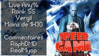 Speed Game : Live Devil May Cry 3/ Vergil, Normal, Rank SS en moins de 1h30