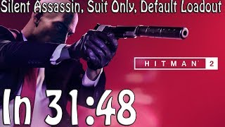 Hitman 2 (2018) Speedrun in 31:48 | Silent Assassin, Suit Only, Default Loadout @Elajjaz
