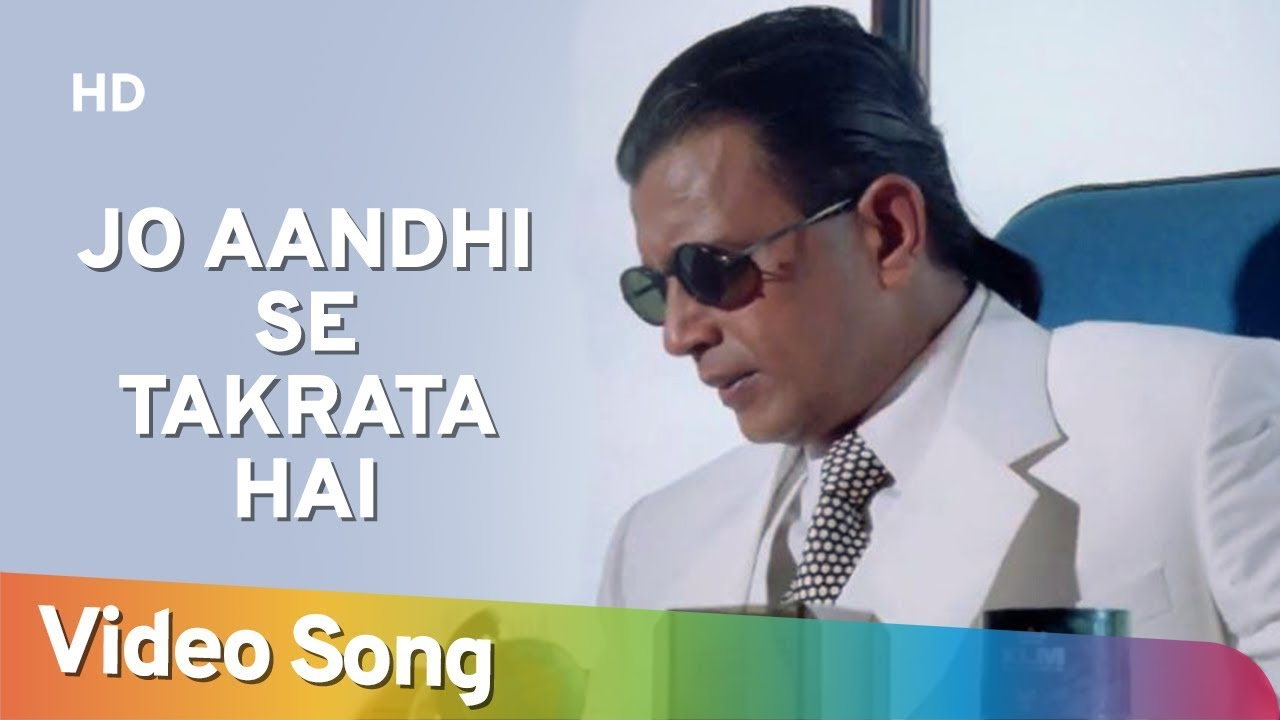 Download Jo Aandhi Se Takrata Hai | The Don (1995) | Mithun Chakraborty | Sonali Bendre