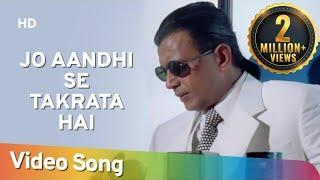 Jo Aandhi Se Takrata Hai The Don 1995 Mithun Chakraborty Sonali Bendre
