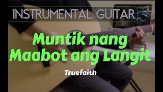True Faith - Muntik nang Maabot ang Langit Instrumental Guitar cover