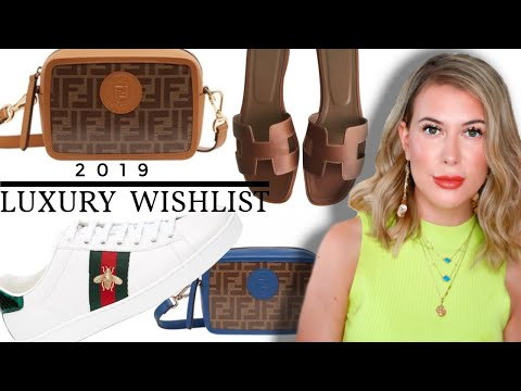 luxury-wishlist-2019-updated-|-fendi,-louis-vuitton,-hermes-&-gucci